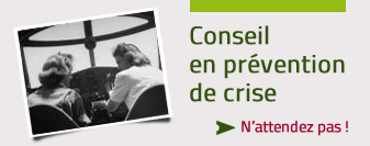 Conseil en prevention de crise
